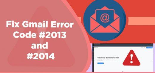 gmail error code #2013 and #2014