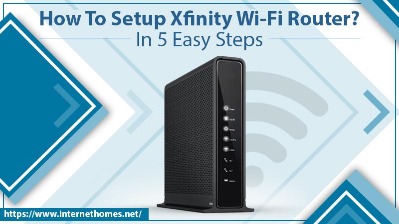 How To Setup Xfinity Wi-Fi Router