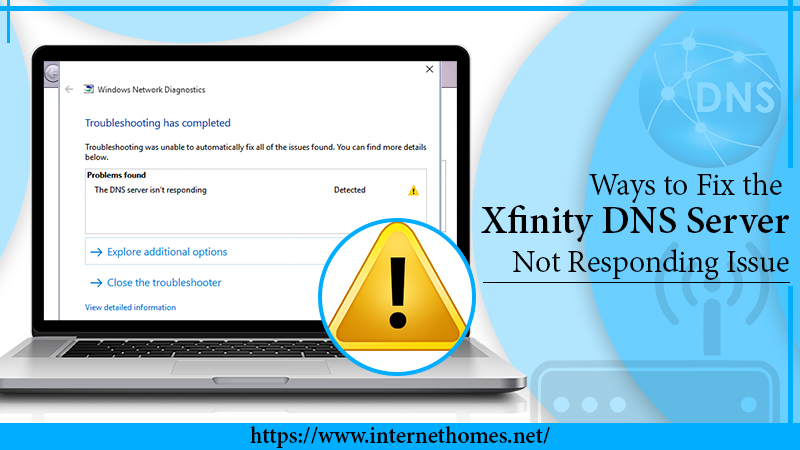 How to fix Xfinity DNS not working issue